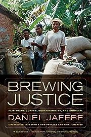 Brewing Justice: Fair Trade Coffee,…