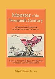 Monster of the twentieth century : Kōtoku…