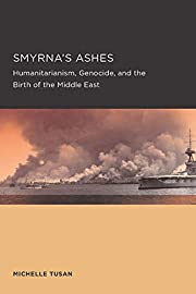 Smyrna's Ashes (Berkeley Series in British…