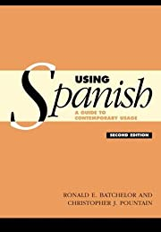 Using Spanish, Second Edition: A Guide to…