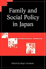 Family and Social Policy in Japan:…