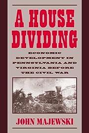 A House Dividing: Economic Development in…