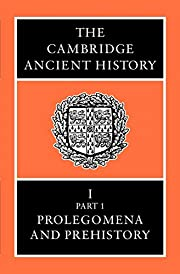The Cambridge Ancient History Volume 1, Part…