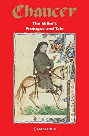 The Miller's Prologue and Tale (Selected…