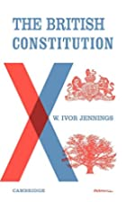 The British Constitution by W. Ivor Jennings