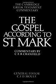The Gospel according to Saint Mark : an…