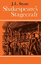Shakespeare's stagecraft by J. L. Styan