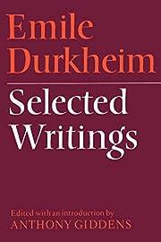 Emile Durkheim: Selected Writings av Emile…