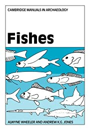 Fishes (Cambridge Manuals in Archaeology) by…