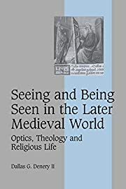 Seeing and Being Seen in the Later Medieval…