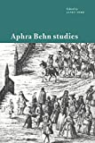 Aphra Behn studies / edited by Janet Todd