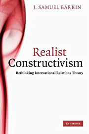 Realist Constructivism: Rethinking…