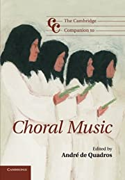 The Cambridge Companion to Choral Music…