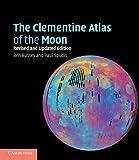The Clementine atlas of the moon / Ben Bussey, Paul D. Spudis