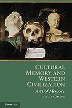 Cultural Memory and Western Civilization:…