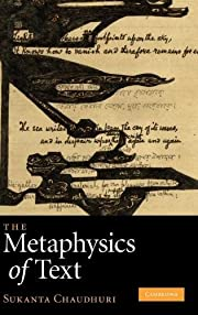 The Metaphysics of Text by Sukanta Chaudhuri
