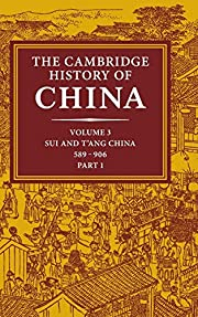 The Cambridge history of China Sui and T'ang…