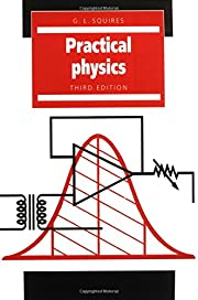 Practical physics de Squires,