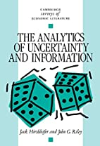 The Analytics of Uncertainty and Information…
