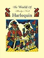 The World of Harlequin by Allardyce Nicoll