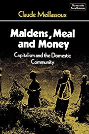 Maidens, Meal and Money: Capitalism and the…