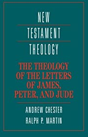 The Theology of the Letters of James, Peter,…