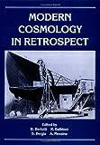 Modern cosmology in retrospect / edited by B. Bertotti ... [et al.]