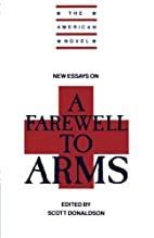 New Essays on A Farewell to Arms (The…