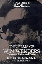The Films of Wim Wenders: Cinema as Vision…