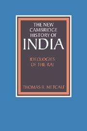 Ideologies of the Raj (The New Cambridge…