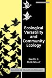 Ecological versatility and community ecology / Ralph C. Mac Nally