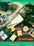 A student guide to research in social science / Renate Howe and Ros Lewis