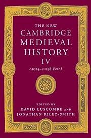 The New Cambridge Medieval History, Vol. 4:…
