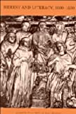Heresy and literacy, 1000-1530 / edited by Peter Biller and Anne Hudson