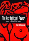 The Aesthetics of Power: Essays in the…