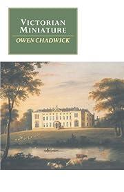 Victorian Miniature af Owen Chadwick