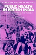Public Health in British India: Anglo-Indian…