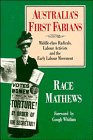 Australia's first Fabians : middle-class radicals, labour activists and the early labour movement / Race Mathews ; foreword by Gough Whitlam