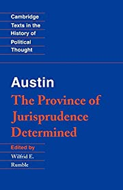 Austin: The Province of Jurisprudence…
