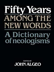 Fifty Years among the New Words: A…