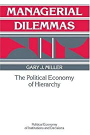 Managerial Dilemmas: The Political Economy…