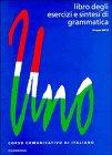 Uno : corso comunicativo di italiano : libro…