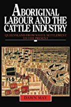 Aboriginal Labour and the Cattle Industry:…