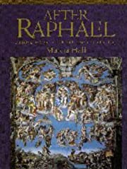 After Raphael: Painting in Central Italy in…