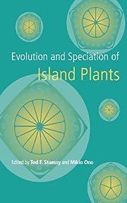 Evolution and Speciation of Island Plants av…