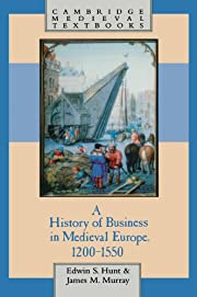 A History of Business in Medieval Europe,…