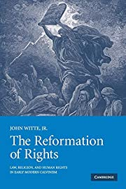 The Reformation of Rights: Law, Religion and…