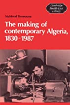 The Making of Contemporary Algeria,…