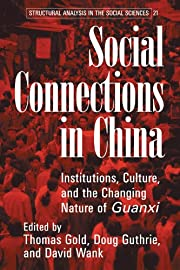 Social Connections in China: Institutions,…