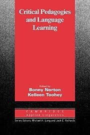 Critical Pedagogies and Language Learning…